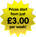 Prices start from just £3 per week