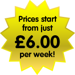 Prices start from just £6 per week